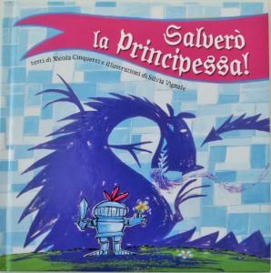 Salverò la principessa_Farollo e Falpalà