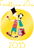 Farollino d oror 2015 il premio della libreria per bambini e ragazzi di Firenze Farollo e Falpalà