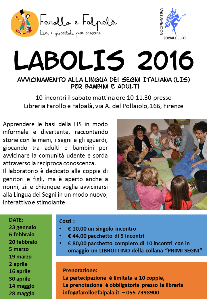 Locandina Labolis 2016 - laboratorio di sensibilizzazione alla LIS per bambini e adulti presso Farollo e Falpalà