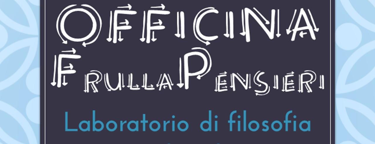 laboratorio filosofia _ Farollo e Falpalà libreria per bambini e ragazzi - libri e giochi firenze