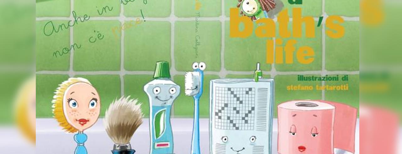 a bath's life - presentazione da Farollo e Falpalà