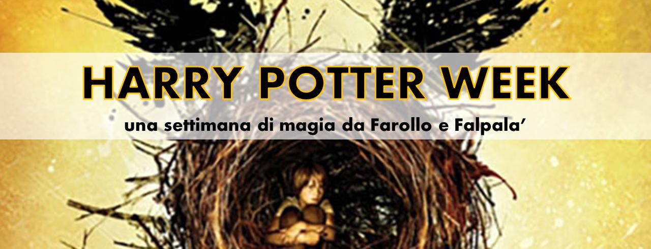 Harri potter e la maledizione dell'erede - harry potter week con laboratori e letture da Farollo e falpalà libreria per bambini e ragazzi